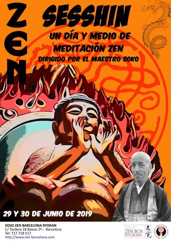 Sesshin Dojo Zen Barcelona Ryokan 29 y 30 Junio 2019 Maestro Soko