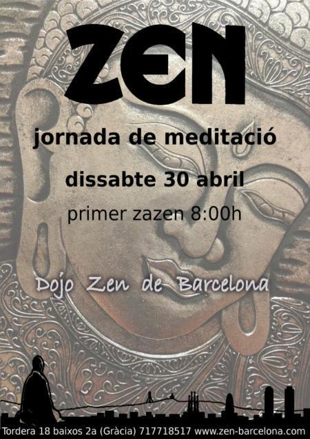 Barcelona Dojo Zen jornada Abril