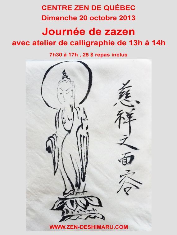 Journée zazen et calligraphie 20 Octobre Centre Zen de Québec