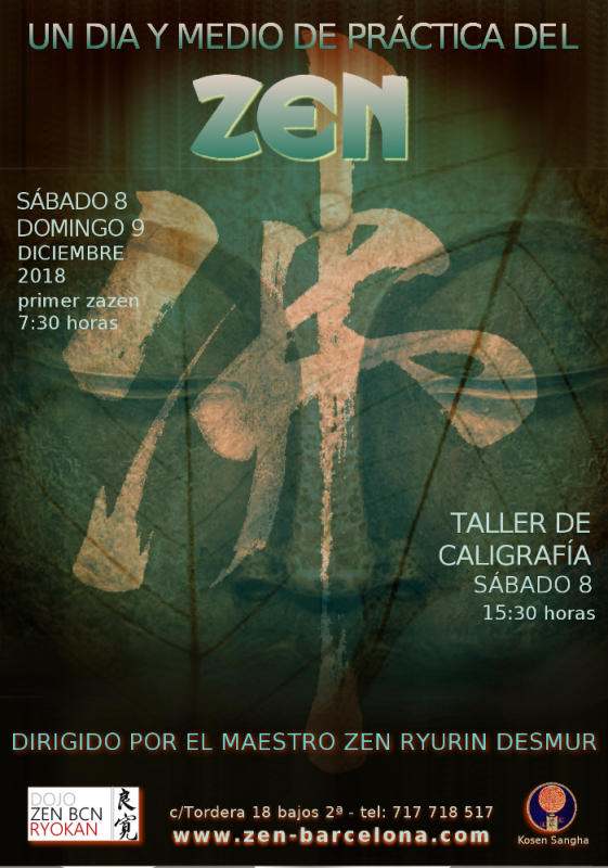 Sesshin Dojo Zen Barcelona Ryokan 8- 9 Diciembre Maestro Ryurin Desmur