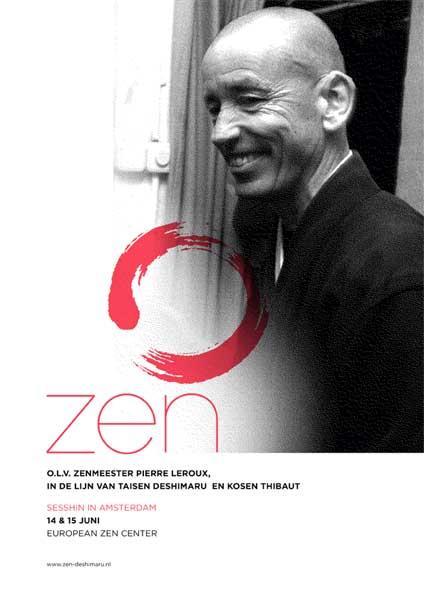 Sesshin de méditation zen au dojo d' Amsterdam dirigée pour le maitre Soko Leroux, 14 et 15 june.