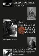 poster Curso de introduccion al budismo zen abril 2013, Dojo de Buenos Aires