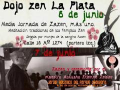Sábado 6/6 Media Jornada de Zazen + 1, dirigida por monjes de la Sangha del Maestro Kosen; Domingo 7/6 Conmemoración del 25to. aniversario de la muerte del Maestro Etienne Mokusho Zeisler