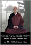 chronique de la grande sagesse  d'après le Prajñā Pāramitā sutra, un livre de Maitre Kosen