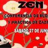 Conferencia sobre Budismo y práctica de la meditación Zen