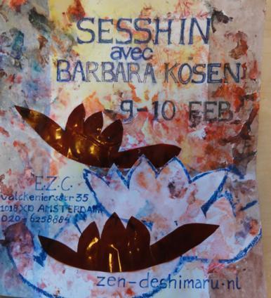 Zen - Sesshin à Amsterdam avec Barbara Kosen