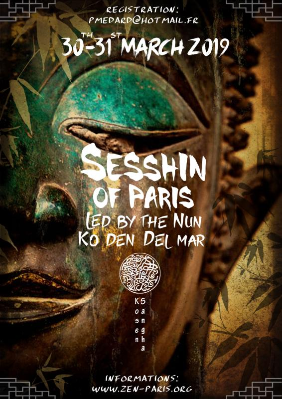 Sesshin of Paris 2019: Zazen the méditation Zen, Zen Dojo of Paris Kosen Sangha