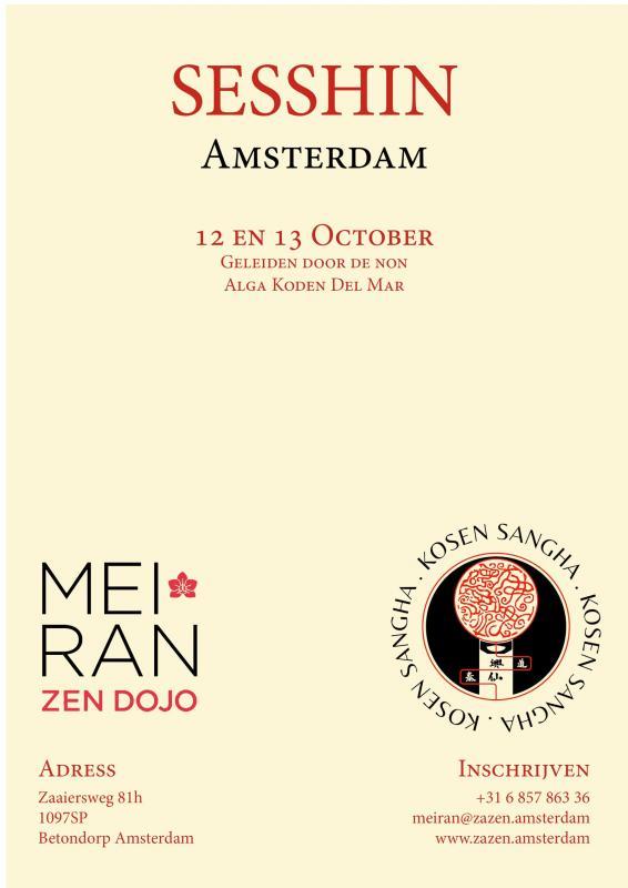 Sesshin à Amsterdam, avec Alga Koden del Mar