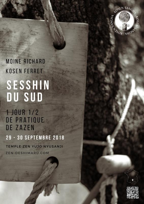Sesshin du sud 2018, stage de méditation près de Montpellier