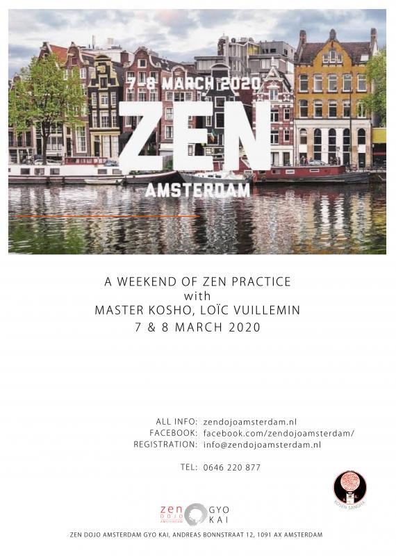 Sesshin d'Amsterdam - mars 2020: Zazen la méditation Zen, Dojo Zen Amsterdam Gyo Kai