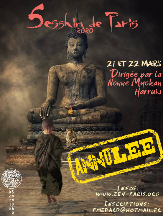 Sesshin de Paris 2020: Zazen la méditation Zen, Dojo Zen Paris Kosen Sangha