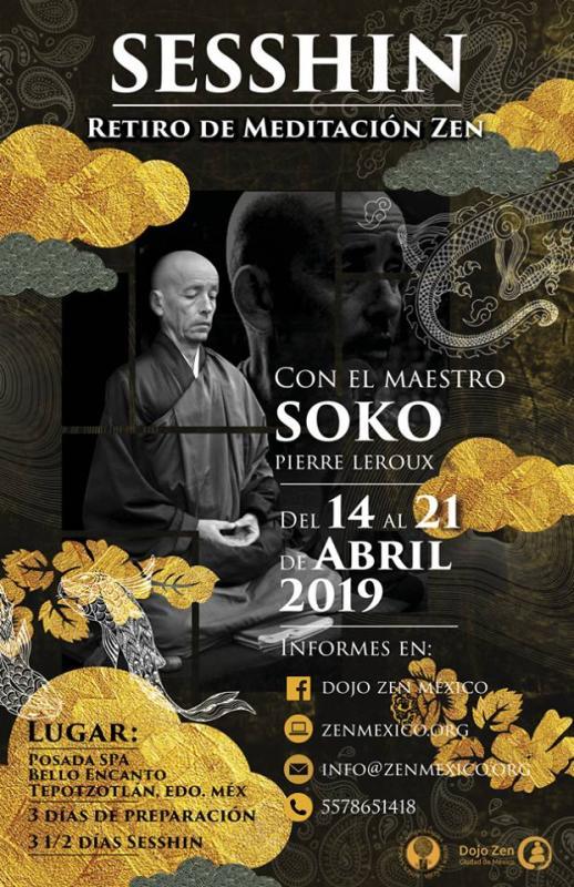 Sesshin de Mexico 2019: Zazen la méditation Zen, Dojo Zen de Mexico